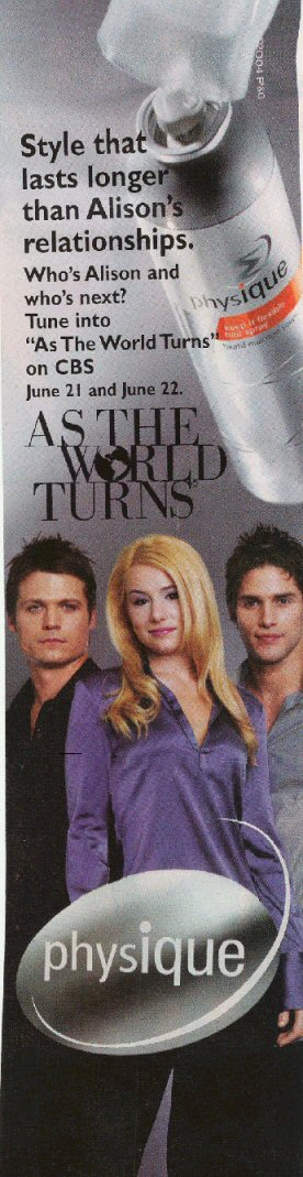 June 2004. In Touch magazine- Physique advertisement. Bailey Chase (Chris), Jessica Dunphy, and Agim Kaba (Aaron).